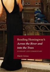 Reading Hemingway's Across the River and into the Trees