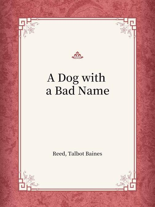 A Dog with a Bad Name