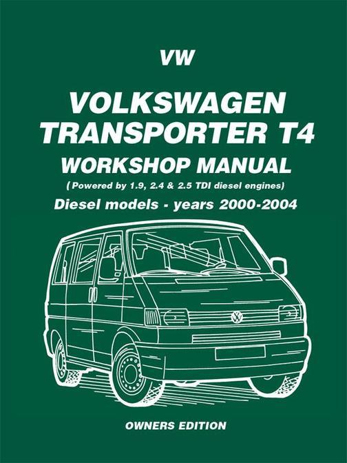 VW Transporter T4 Workshop Manual Diesel 2000-2004