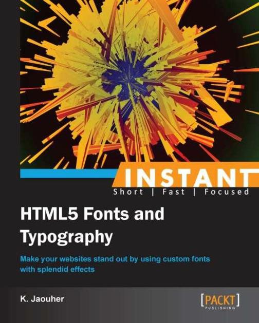 Instant HTML5 Fonts and Typography How-to