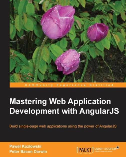 Mastering Web Application,Development with AngularJS