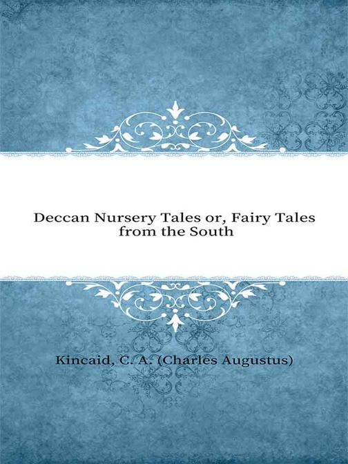 Deccan Nursery Tales or, Fairy Tales from the South