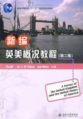 """普通高等教育""""十一五""""国家级规划教材·21世纪英语专业系列教材·新编英美概况教程(第2版)"""