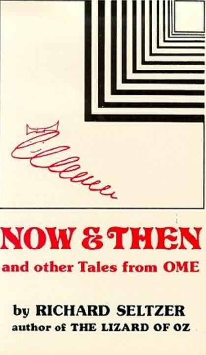 Now & Then: and Other Tales from Ome