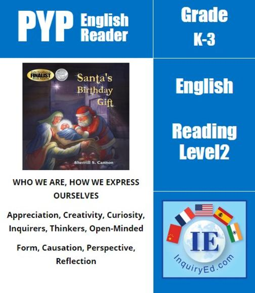 PYP: Reader-2- Christianity, Christmas, Santa Santa's Birthday Gift