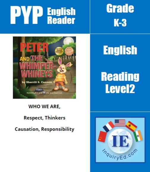 PYP: Reader-2-Manners, Emotions & Behaviors Peter and the Whimper Whineys