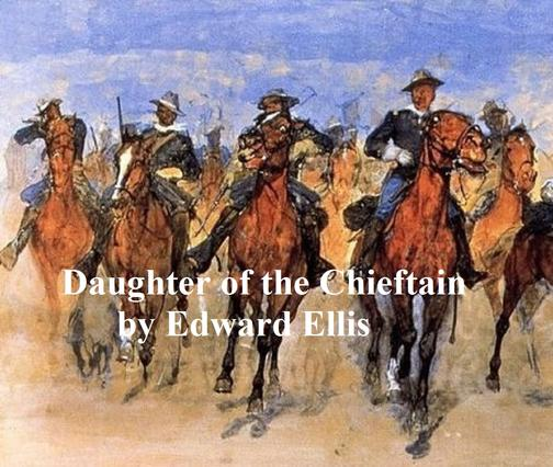 Daughter of the Chieftain: The Story of an Indian Girl