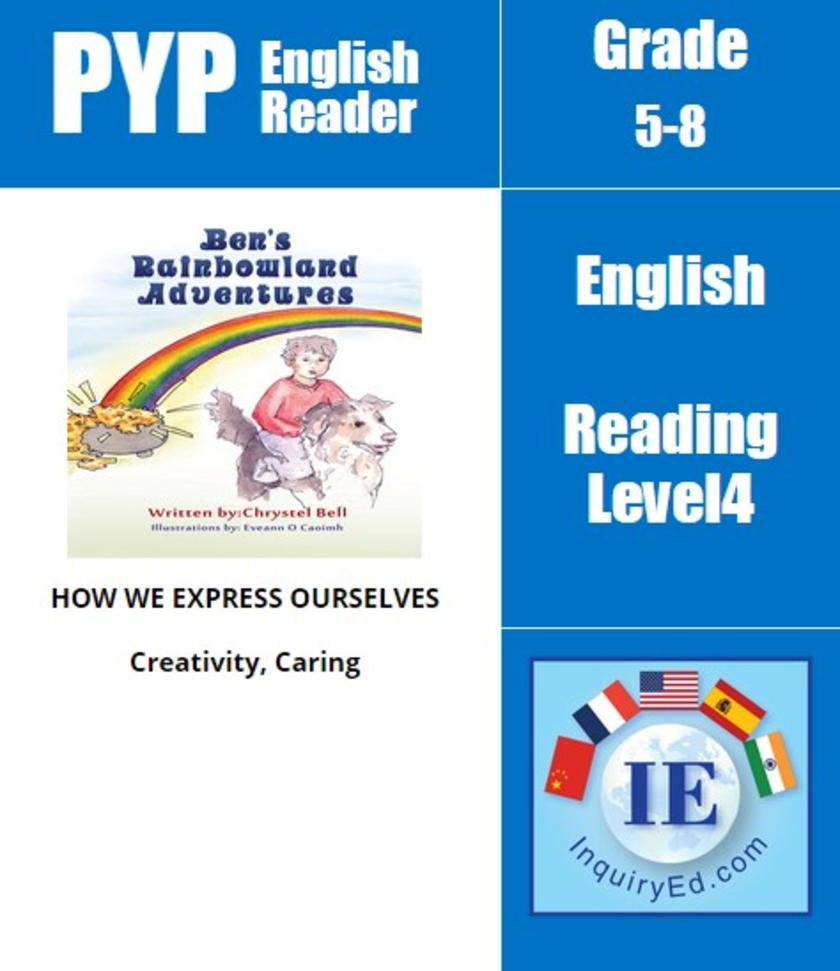 PYP: Reader- 3- Magical Animals Ben's Rainbowland Adventures