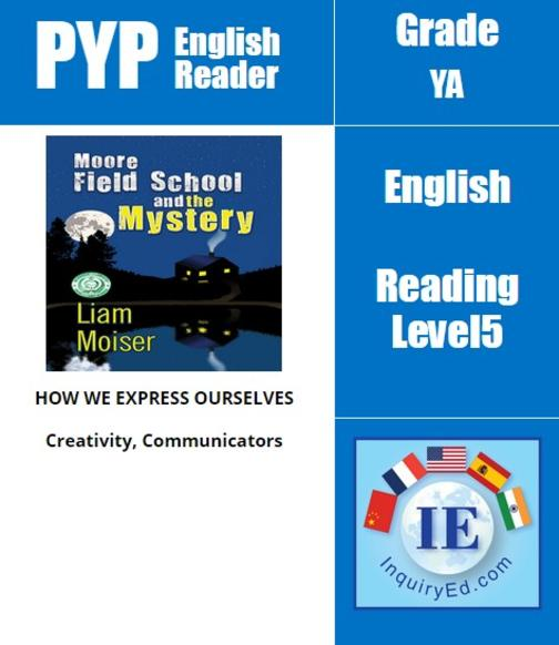 PYP: Reader-3- Mystery, School Trophies Moore Field School and the Mystery
