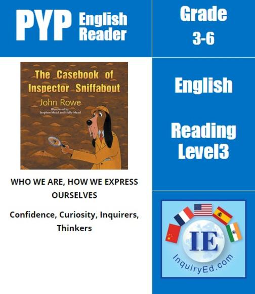 PYP: Reader-3-Solving Mysterious Strange Events The Casebook of Inspector Sniffa