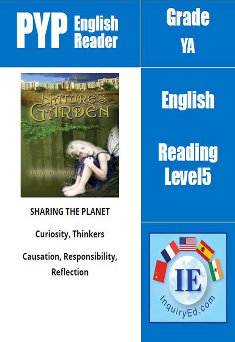 PYP: Reader-3-Deforestation, Environmental Conservation Nature's Garden