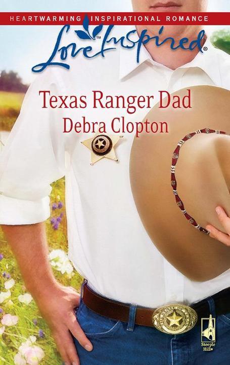 Texas Ranger Dad (Mills & Boon Love Inspired)