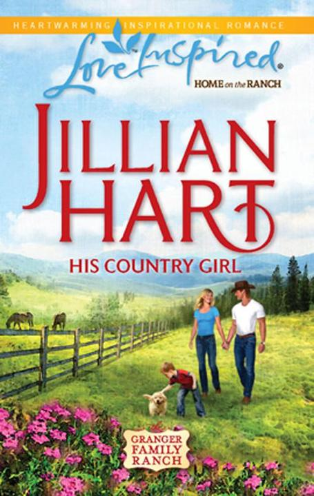 His Country Girl (Mills & Boon Love Inspired) (The Granger Family Ranch, Book 4)