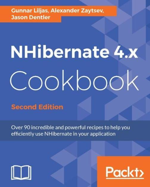 NHibernate 4.x Cookbook - Second Edition