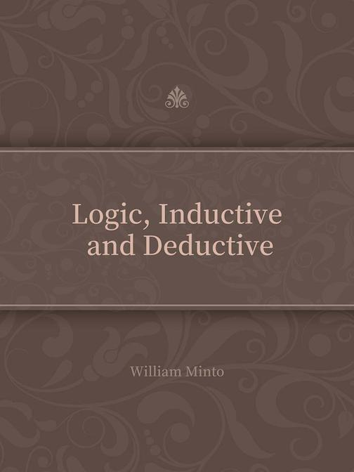 Logic, Inductive and Deductive