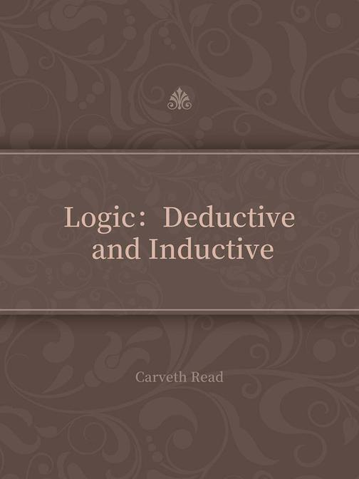Logic:Deductive and Inductive