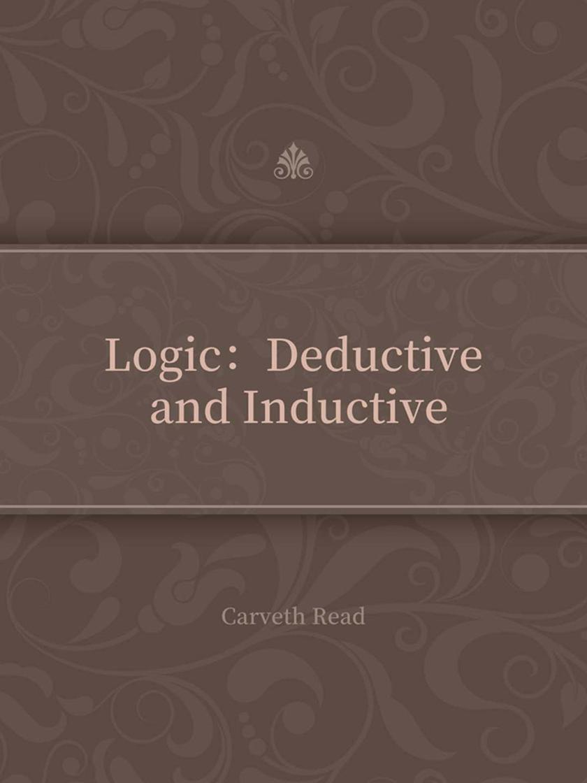 Logic:Deductive and Inductive