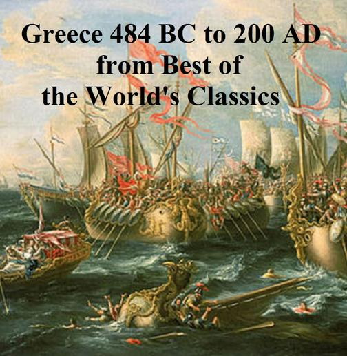 Greece 484 BC to 200 AD from Best of the World's Classics