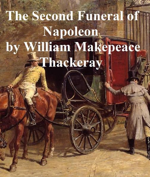 The Second Funeral of Napoleon