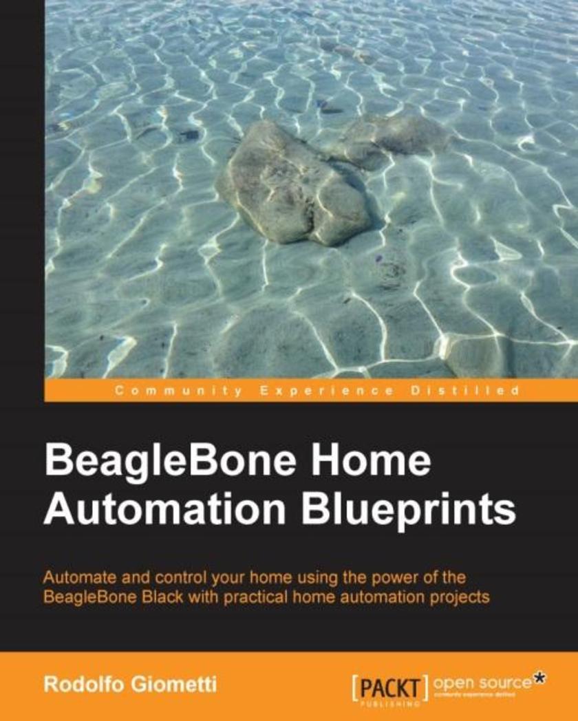 BeagleBone Home Automation Blueprints