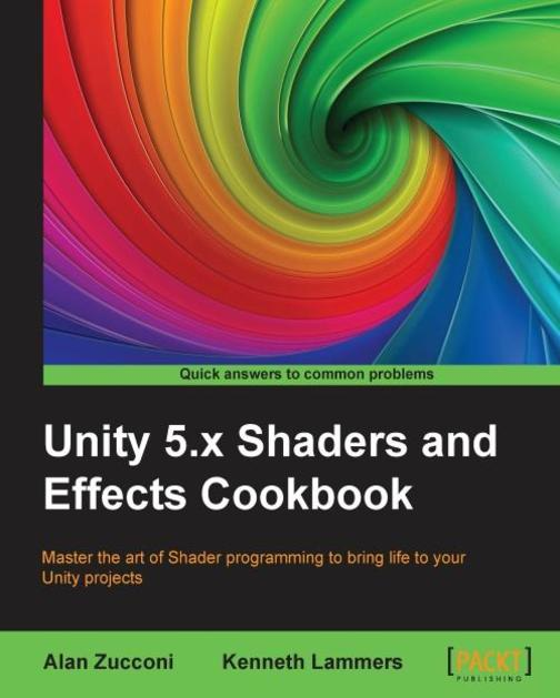 Unity 5.x Shaders and Effects Cookbook