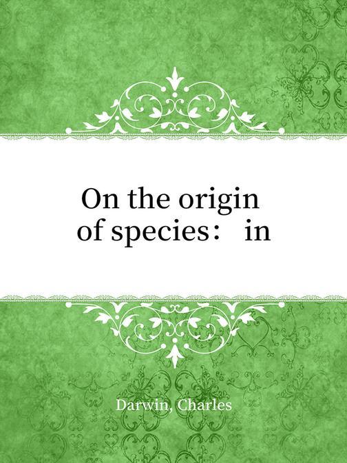 On the origin of species: in