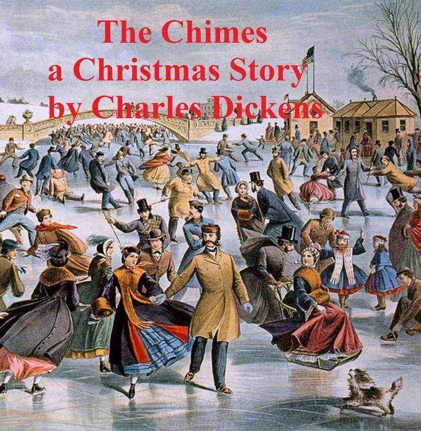 The Chimes, a short novel