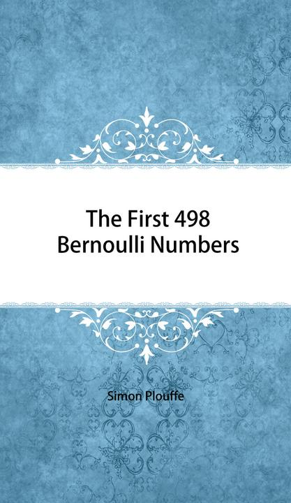 The First 498 Bernoulli Numbers