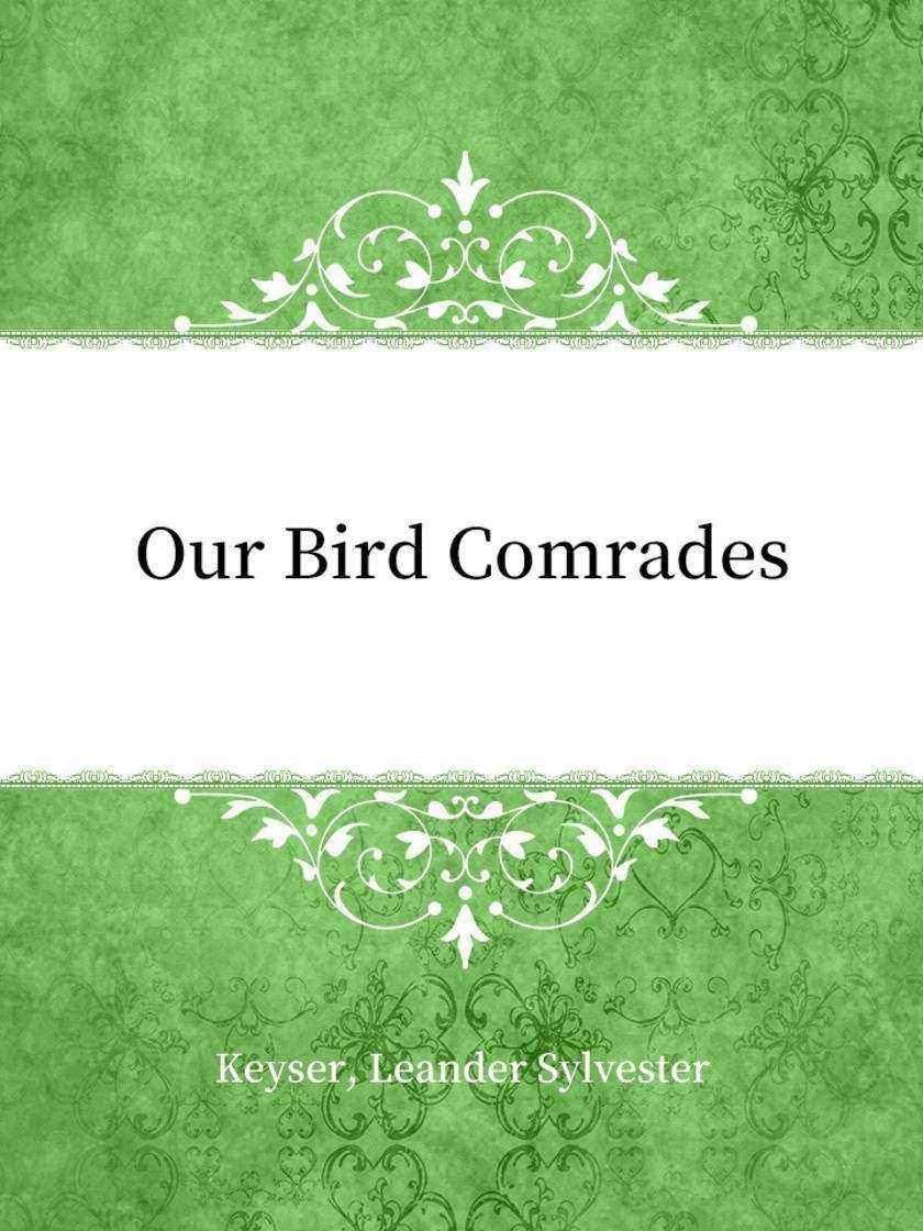Our Bird Comrades
