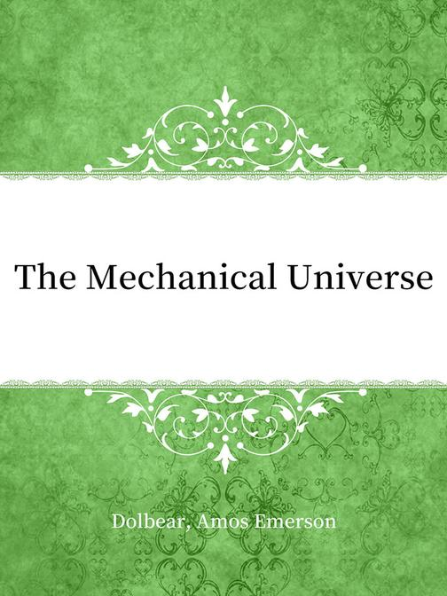 The Mechanical Universe