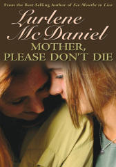 Mother, Please Don't Die