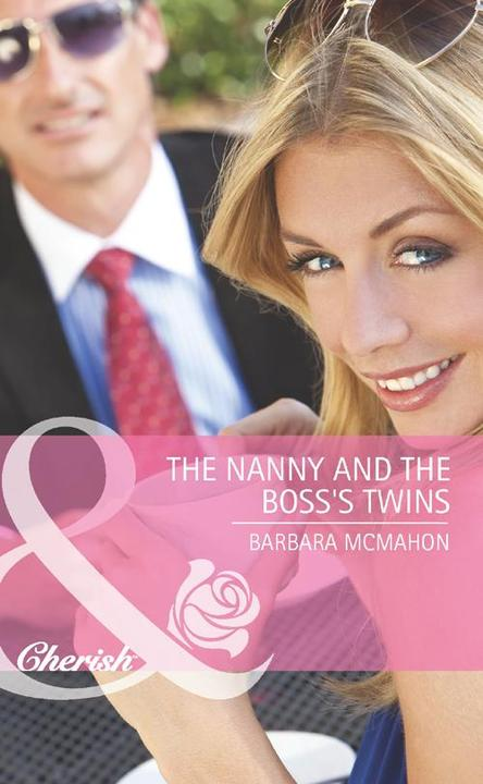 The Nanny and the Boss's Twins (Mills & Boon Cherish)