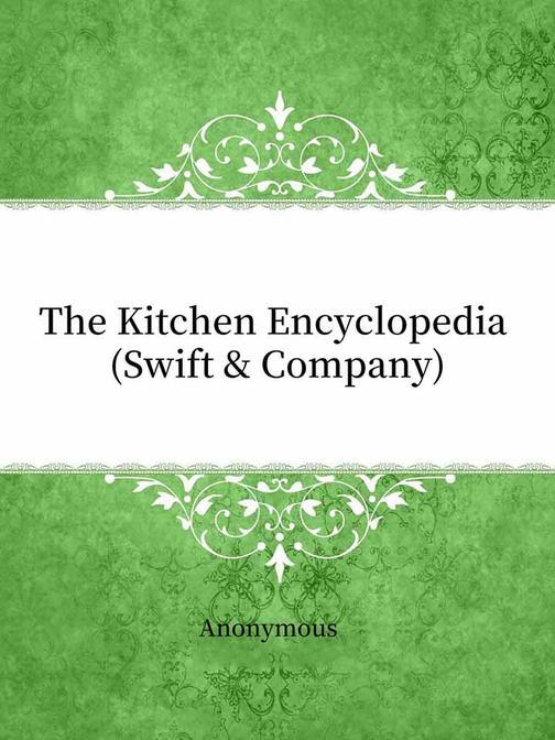 The Kitchen Encyclopedia (Swift & Company)