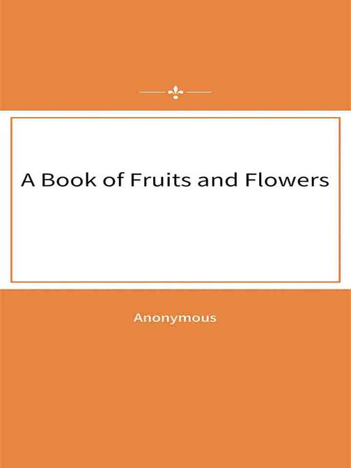 A Book of Fruits and Flowers