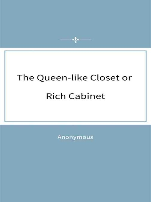 The Queen-like Closet or Rich Cabinet