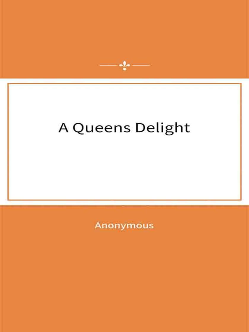 A Queens Delight