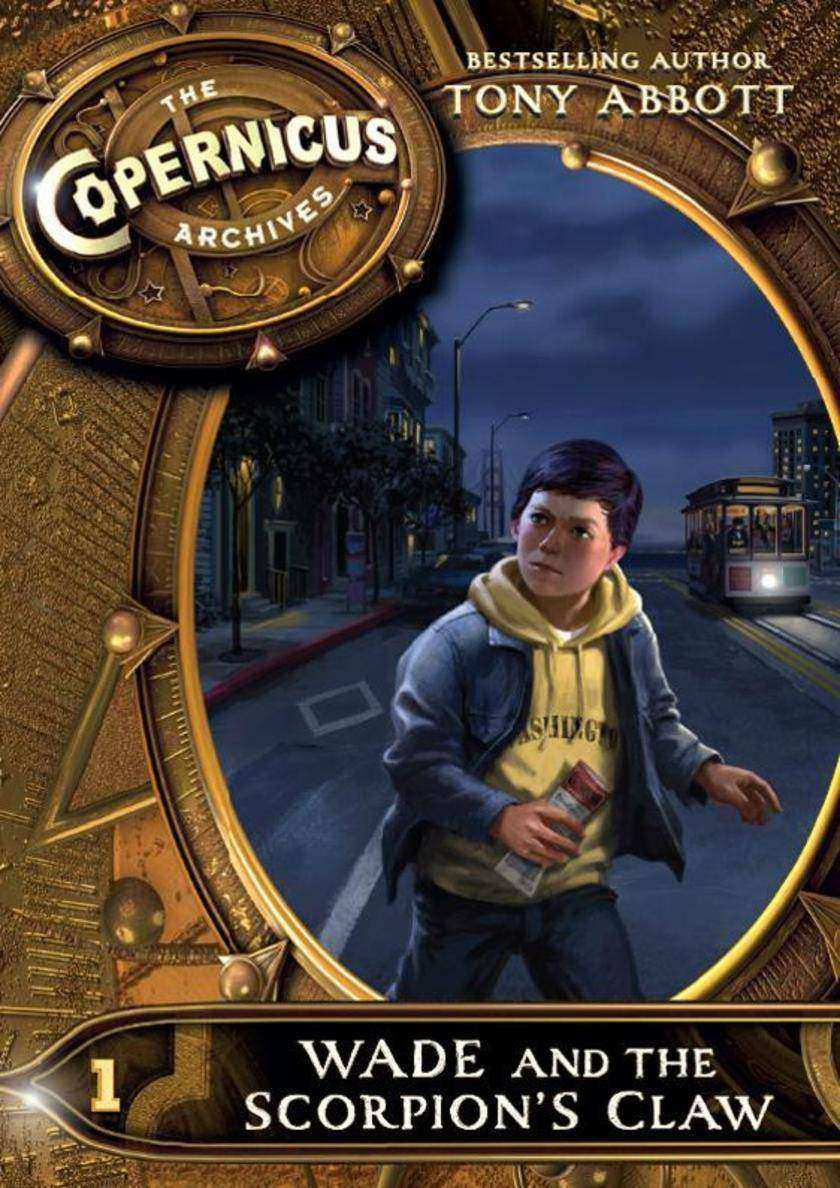 The Copernicus Archives #1: Wade and the Scorpion's Claw