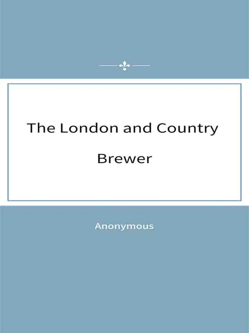 The London and Country Brewer