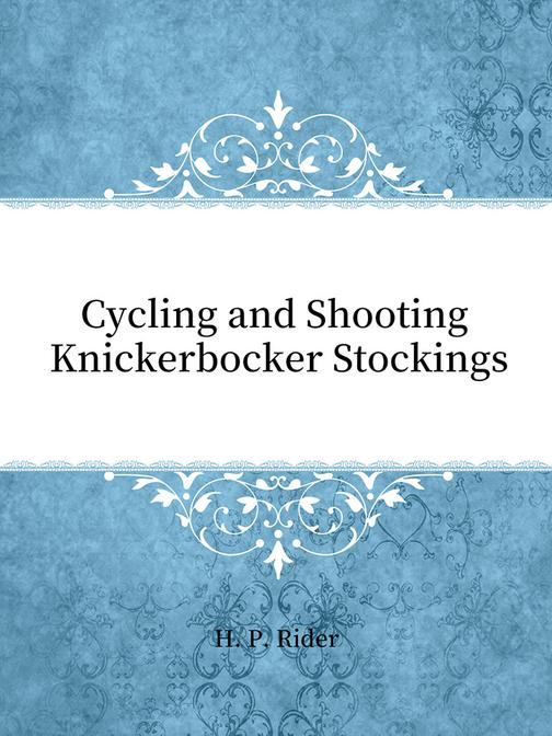 Cycling and Shooting Knickerbocker Stockings