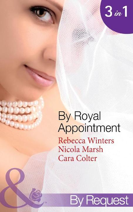 By Royal Appointment: The Bride of Montefalco / Princess Australia / Her Royal W