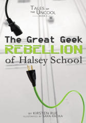 The Great Geek Rebellion of Halsey School