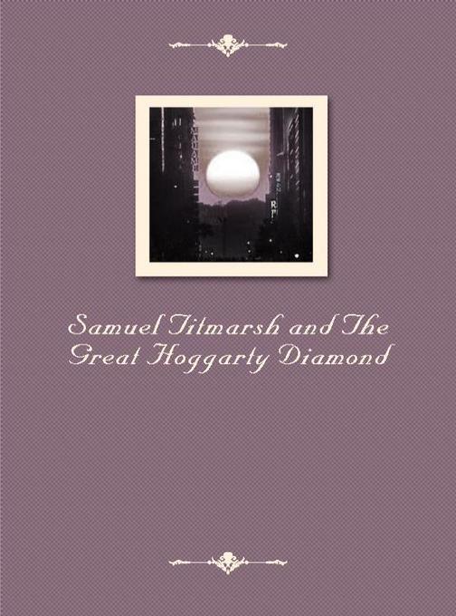 Samuel Titmarsh and The Great Hoggarty Diamond
