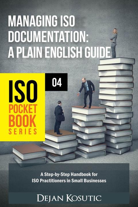 Managing ISO Documentation – A Plain English Guide