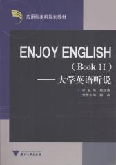 Enjoy  English——大学英语听说(BookⅡ)(仅适用PC阅读)