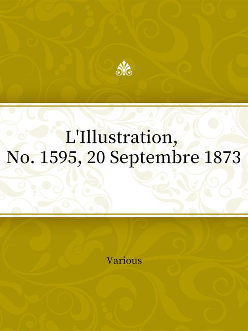 L'Illustration, No. 1595, 20 Septembre 1873