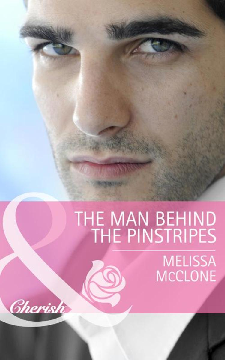 The Man Behind the Pinstripes (Mills & Boon Cherish)
