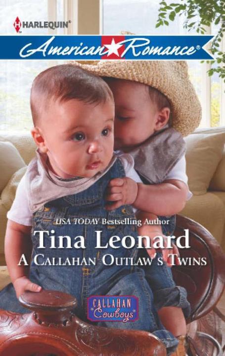 A Callahan Outlaw's Twins (Mills & Boon American Romance) (Callahan Cowboys, Boo