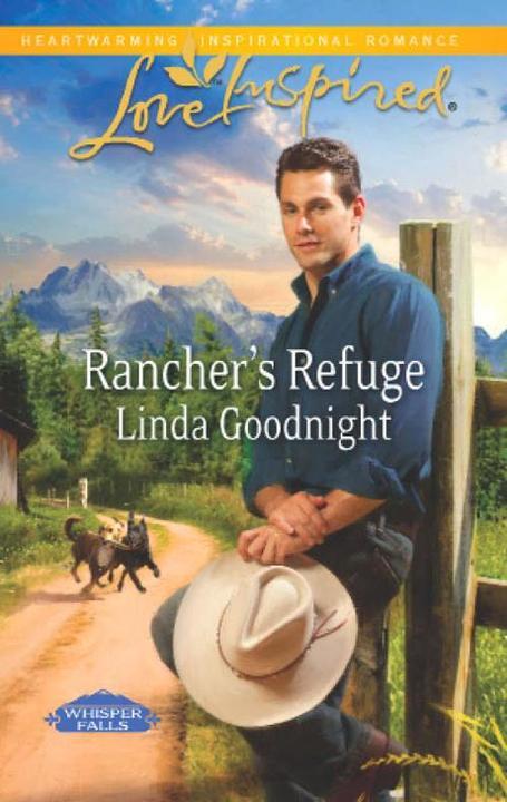 Rancher's Refuge (Mills & Boon Love Inspired) (Whisper Falls, Book 1)