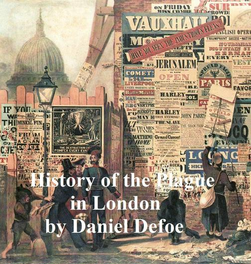 History of a Plague in London