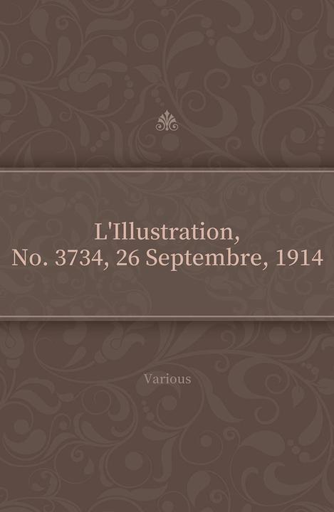 L'Illustration, No. 3734, 26 Septembre, 1914